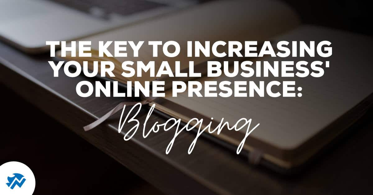 Blogging Key to Digital Presence