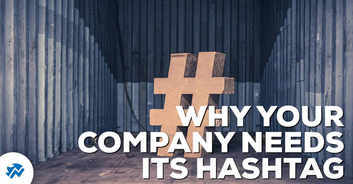 Why your Company Needs its Hashtag